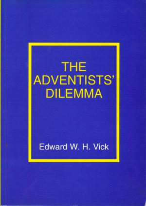 The Adventists Dilemma