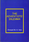 The Adventists' Dilemma