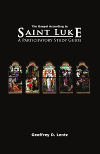 The Gospel According to Saint Luke: A Participatory Study Guide