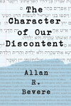 The Character of Our Discontent