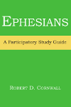 Ephesians: A Participatory Study Guide