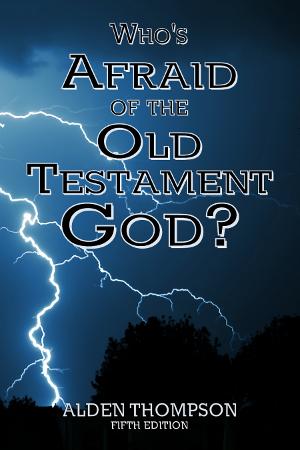 Afraid of the Old Testament God?