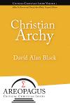 Christian Archy by David Alan Black