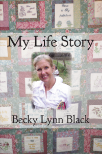 My Life Story by Becky Lynn Black